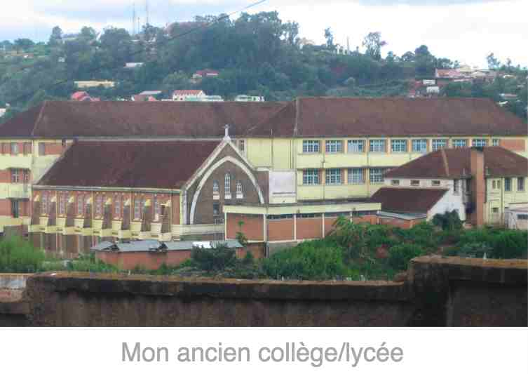 Mon ancien lycée Français de Tananarive